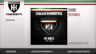 The R3bels - Shine (HQ Preview)