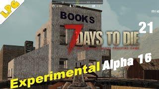7 Days to Die Alpha 16 deutsch [21] Neue Rezepte lernen [Random Gen|7dtd|german]