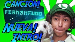 "¡Cancion! de nueva intro de ""FERNANFLOO"" - (¡Musica Sin Copyright!)"