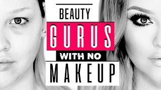 20 YouTube Beauty Gurus With NO Makeup