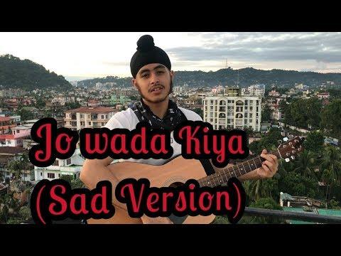 Jo Wada Kiya Woh Nibhana Padega (Sad Unplugged Version)   Acoustic Singh