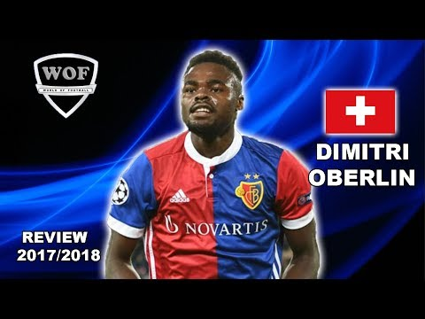 DIMITRI OBERLIN | Incredible Speed, Goals, Skills & Assists | Basel | 2017/2018 (HD)