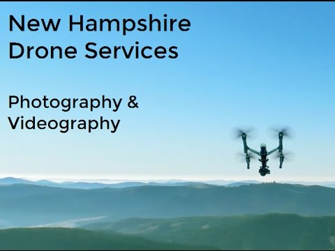 Granite Drone - New Hampshire Drone Services - Part 107 Certified - Photography & Videography