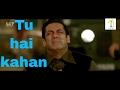 Tu Hai Kahan -(Full Video) - Tubelight movie song | Salman Khan | Sohail Khan | Kabir Khan