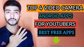 4 Best Video Camera app for Android (free apps). Youtubers k paas ye apps hona baht jruri h.