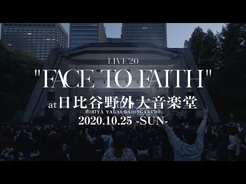 "LIVE'20 ""FACE TO FAITH"" at 日比谷野外大音楽堂 digest / lynch."