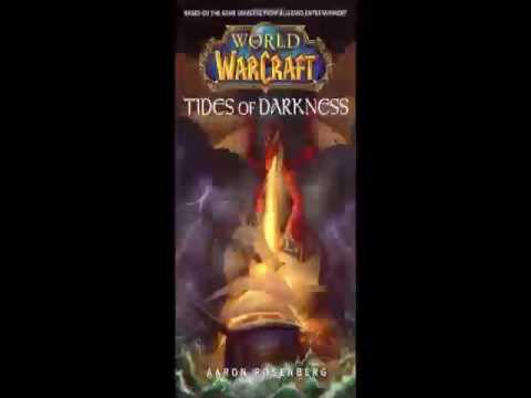 Aaron Rosenberg - World of Warcraft - Tides of Darkness - Audiobook