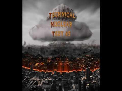 Dj Grower  -  Technical Nuclear Test #5