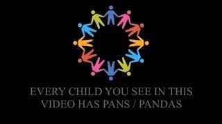 PANS PANDAS UK - Our Children