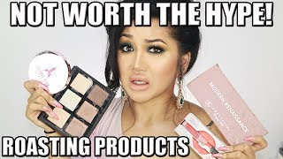 DISAPPOINTING PRODUCTS - ROASTING MAKEUP PRODUCTS