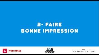FAIRE BONNE IMPRESSION