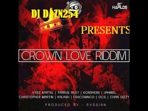 crown-love-riddim-mix---dj-dazn254