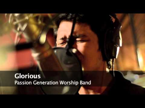 Glorious - Passion Generation Worship Band from Samar, Philippines