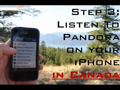 How To Get Pandora On Your IPhone In Canada & Listen Anywhere