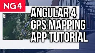 Angular 4 Tutorial - GPS Activity Mapping App
