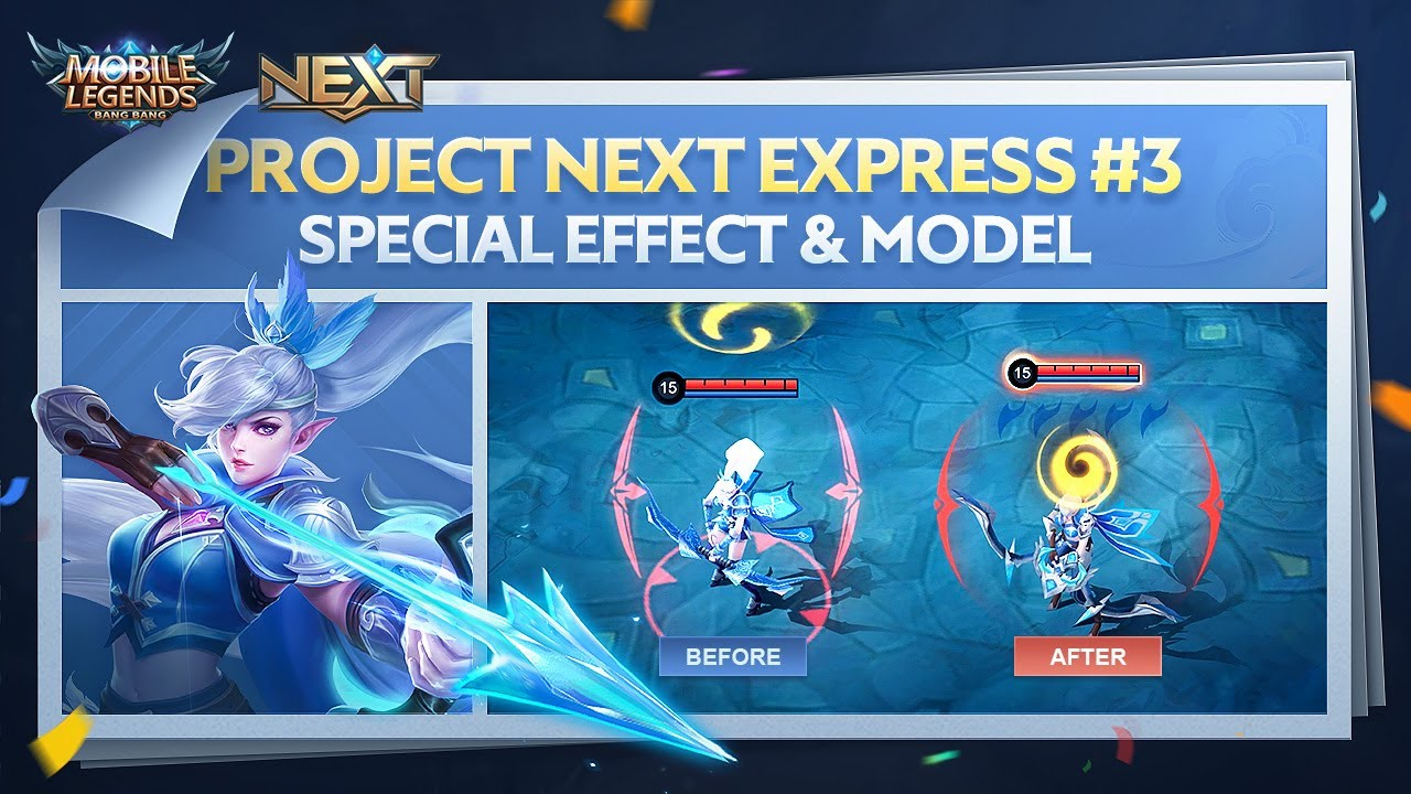 Project NEXT |  Hero Model & Special Effect | Project NEXT Express #3 | Mobile Legends: Bang Bang