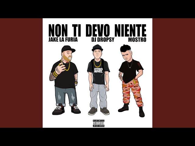 Non Ti Devo Niente (feat. Jake La Furia & Mostro)