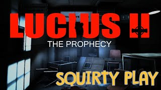 LUCIUS II: THE PROPHECY - Better The Devil You Blow