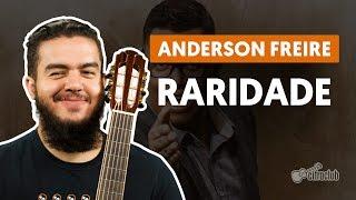 Raridade - Anderson Freire (aula de violão)
