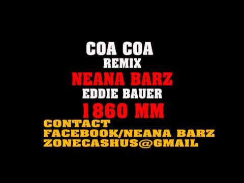 NEANA BARZ....WINNING ...COA COA REMIX....1860 MULTIMEDIA