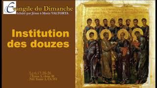 Maria Valtorta :Evangile du Dimanche- 6TO- Institution des douzes. Sermon sur la montagne