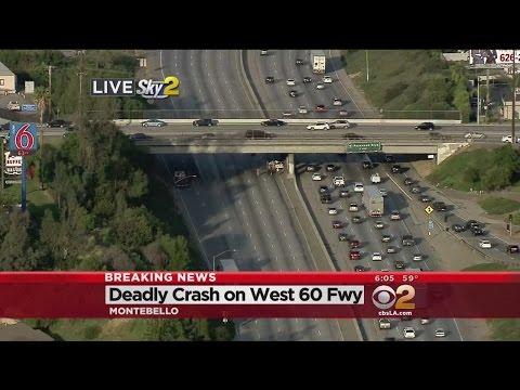 Deadly Crash On 60 Freeway In Montebello Wreaks Havoc On Traffic