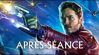 L'APRÈS-SÉANCE - Les Gardiens de la Galaxie