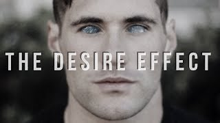 The Desire Effect // Law Of Attraction Epilogue 1.1
