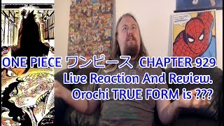 ONE PIECE ワンピース  CHAPTER 929 Live Reaction And Review. Orochi TRUE FORM is ???