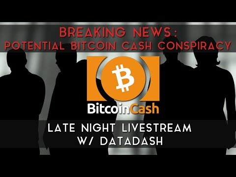 BREAKING NEWS | Potential Bitcoin Cash Conspiracy