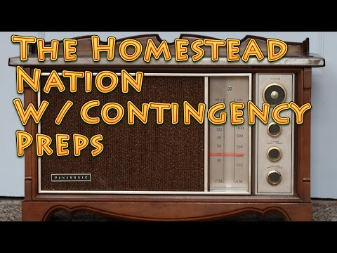 The Homestead Nation with Contingency Preps Basic Guns Being Prepared and More