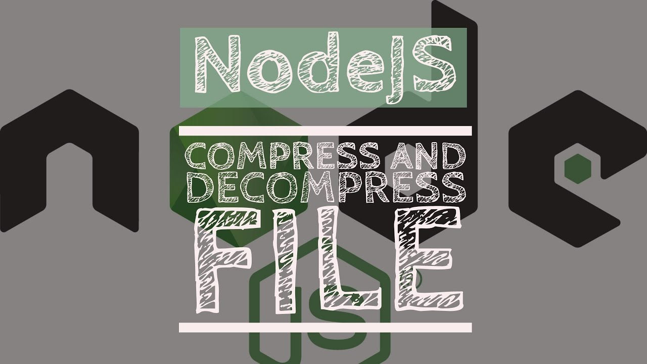 Compress and Decompress Files in NodeJs | Quick and easy