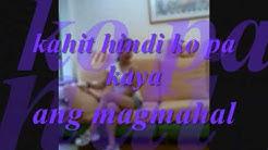 huwag ka lang mawawala by ogie alcasid with lyrics.wmv