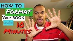 How to Format an ebook for Kindle/Amazon Publishing in UNDER 10 Mins!