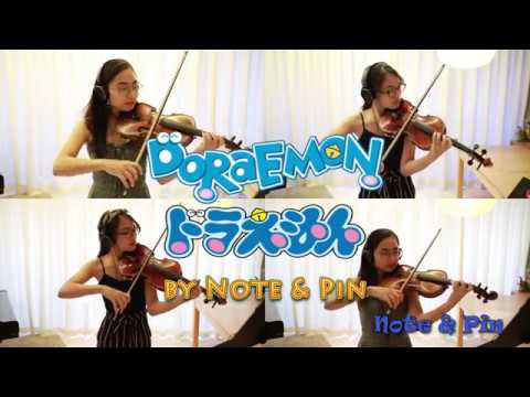 Doraemon Theme Song - Violin Cover By Note & Pin Sisters