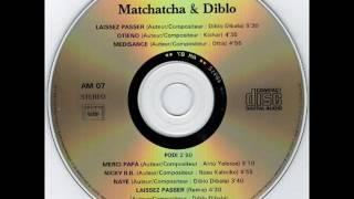 Diblo Dibala & Le Groupe Matchatcha - Laissez Passer