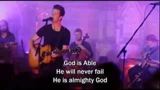 God is Able - Hillsong Chapel (with Lyrics/Subtitles) (Worship Song)