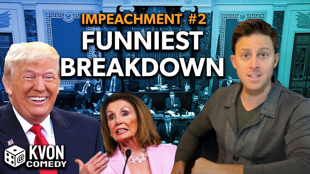 Impeachment #2: Best & Funniest Breakdown (w/ Comedian K-von)