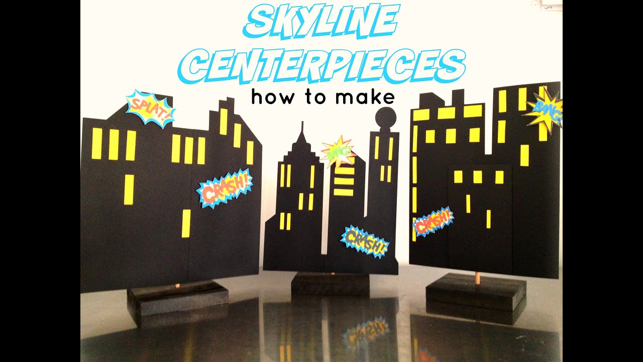 Skyline Superhero Building Centerpiece Backdrop How To
