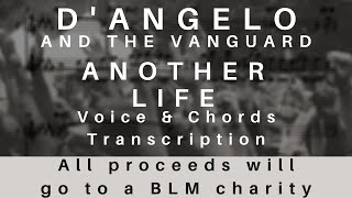 D'Angelo and the Vanguard - Another Life (Voice & Chords Transcription | Songbook Style)