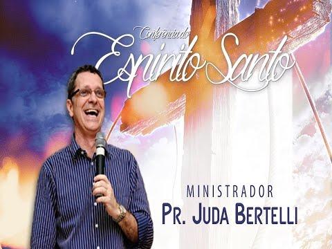 PR JUDA BERTELLI | CONFERENCIA ESPIRITO SANTO