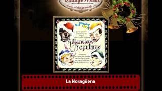La Noragüena (Villancico Tradicional)