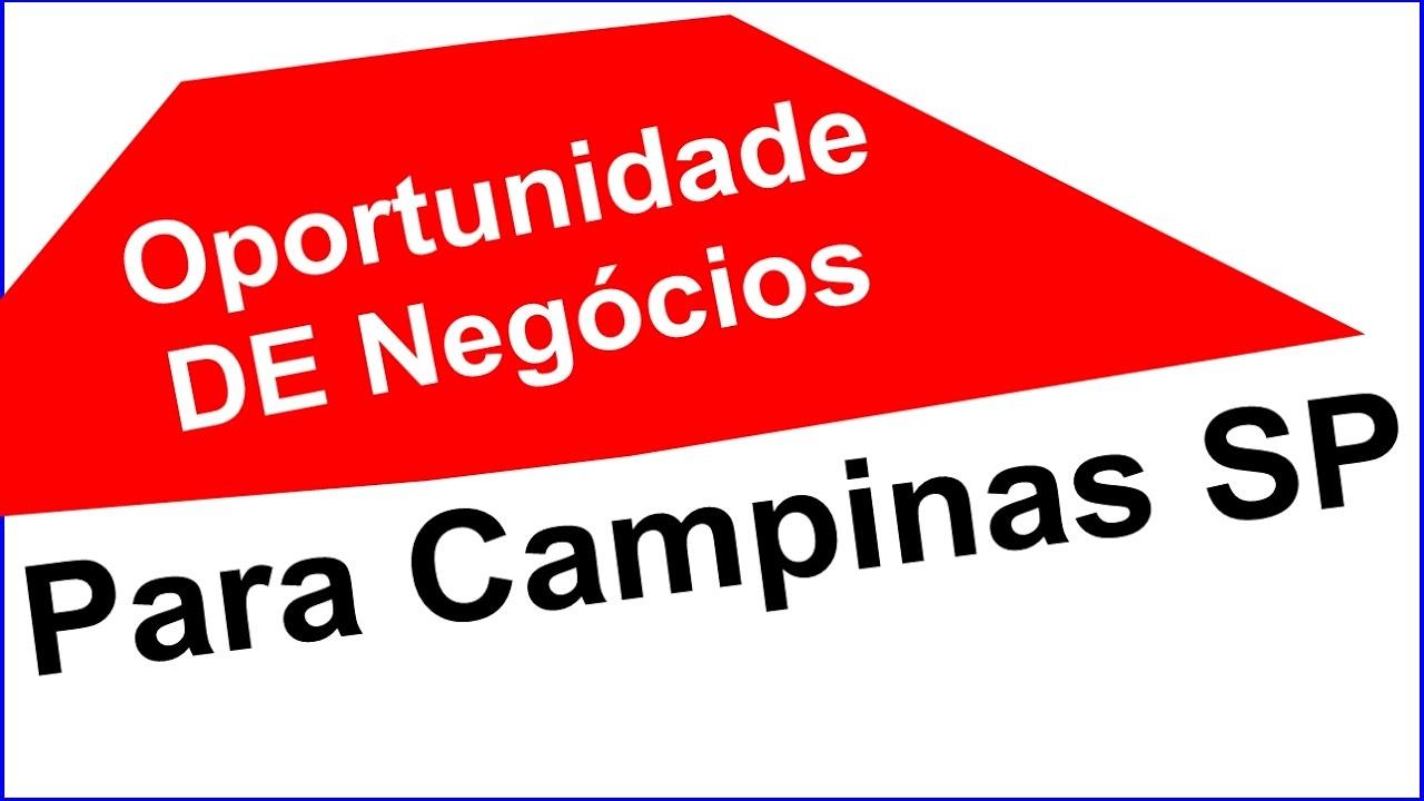 Oportunidade de Negócios em Campinas São Paulo Sp - YouTube ecbfe6799c4f2