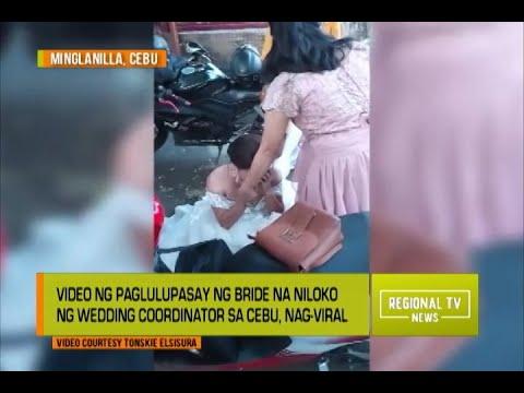 Download Regional TV News: Video ng Paglulupasay ng Bride na Niloko ng Wedding Coordinator, Nag-viral