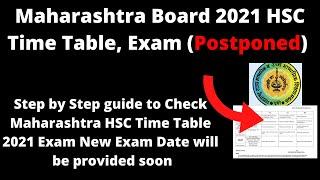 Maharashtra Board 2021 HSC Time Table, Exam (Postponed) - Check MH Board 2021 HSC Time Table, Exam