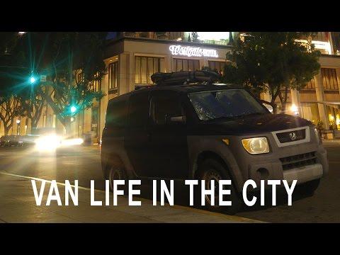 Van Life Urban Stealth Camping Living In A Van Youtube