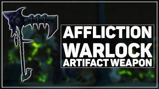 WoW Legion: Affliction Warlock Artifact - Karazhan Here We Come!