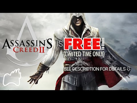 How To GET Assassin's Creed 2 FREE (Limited Time PC Only)