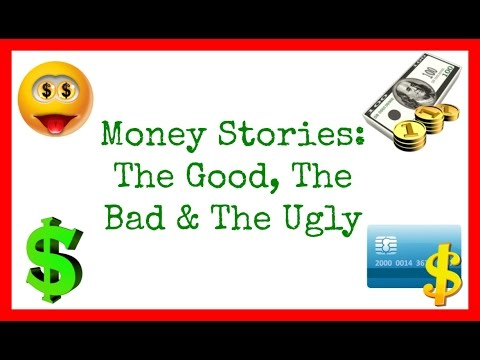 Money Stories: The Good, The Bad & The Ugly - Collab