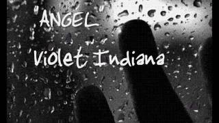 Watch Violet Indiana Angel video